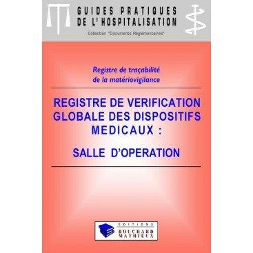 Registre de vérification globale des dispositifs médicaux - Salle d'opération