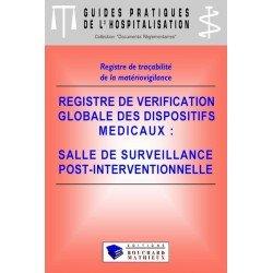 Registre de vérification globale des dispositifs médicaux - Salle de surveillance post-interventionnelle