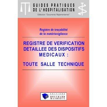 Registre de vérification détaillée des dispositifs médicaux (Toute salle technique)