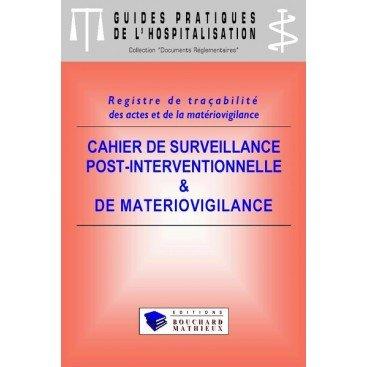 Cahier de surveillance post-interventionnelle et de matériovigilance (modèle 1)