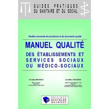 Manuel qualité des établissements et services sociaux et médico-sociaux