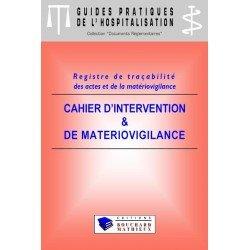 Cahier d'intervention et de matériovigilance (modèle 2 : 8 patients par jour)