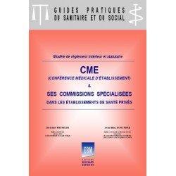 CME (conférence médicale des établissements de santé privés) et commissions spécialisées