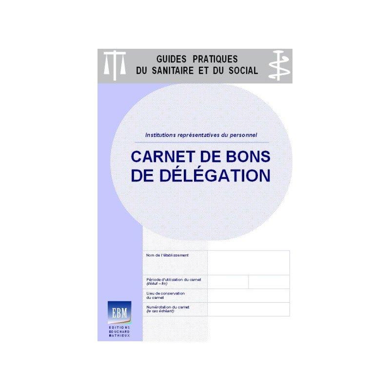 Carnet De Bons De Delegation Institutions Representatives Du Personnel