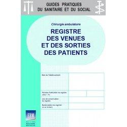 Chirurgie ambulatoire : registre des venues et des sorties