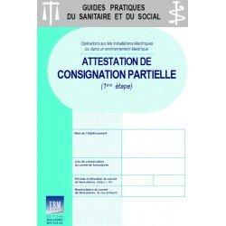 Installations électriques : attestation de consignation partielle (1ère étape)
