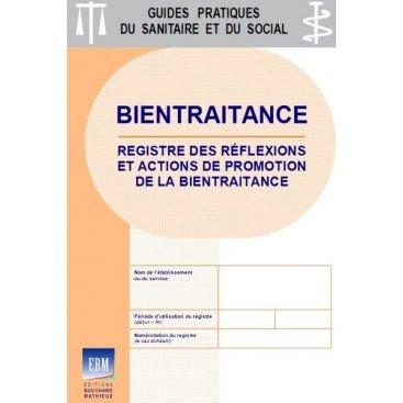Bientraitance : Registre des réflexions et actions de promotion de la bientraitance