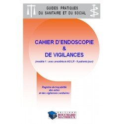 Cahier d'endoscopie et de vigilances (modèle 1 : avec anesthésie AG/LR - 9 patients/jour)