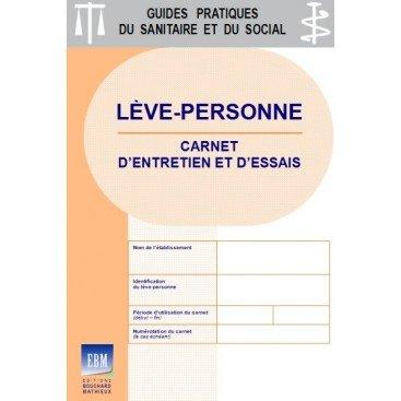 Lève-personne : Carnet d'entretien et d'essais