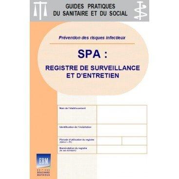 SPA - Registre de surveillance et d'entretien