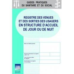 Registre des venues et des sorties des usagers en structure d'accueil de jour ou de nuit