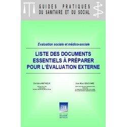Evaluation sociale et médico-sociale : liste des documents à préparer pour l'évaluation externe