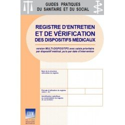 Registre d'entretien et de vérification des dispositifs médicaux (version multidispositifs - saisie prioritaire par DM)