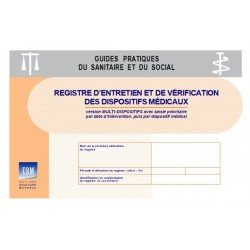 Registre d'entretien et de vérification des dispositifs médicaux (version multidispositifs - saisie prioritaire par date)