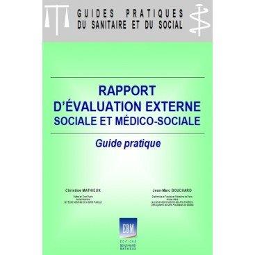 Rapport d'évaluation externe sociale et médico-sociale : guide pratique