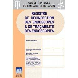 Registre de désinfection des endoscopes & de traçabilité des endoscopies