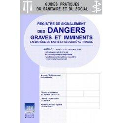 Signalement des dangers graves et imminents (version 1 : employeurs privés et fonction publique hospitalière)