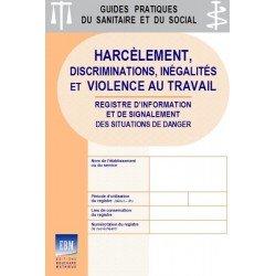 Harcèlement, discriminations, inégalités et violence au travail : registre d'information et de signalement