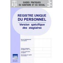 Registre unique du personnel : version spécifique - stagiaires (ancien registre des conventions de stage)