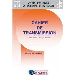 Cahier de transmission - version standard petite capacité : lot de 4 exemplaires - 40 feuillets chacun