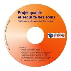 Projet Qualité et sécurité des soins
