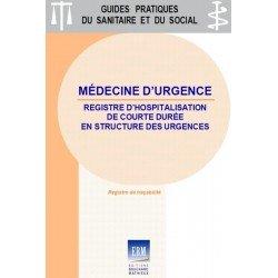 Médecine d'urgence : Registre d'hospitalisation de courte durée en structure des urgences