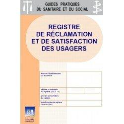 Registre de réclamation et de satisfaction des usagers