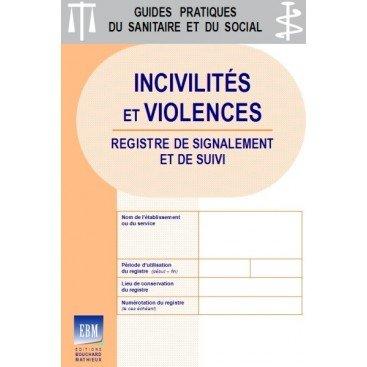 Incivilités et violences : registre de signalement et de suivi