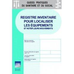 Registre inventaire pour localiser les équipements et noter leurs mouvements