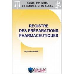 Préparations pharmaceutiques : Registre de traçabilité de la réalisation des préparations