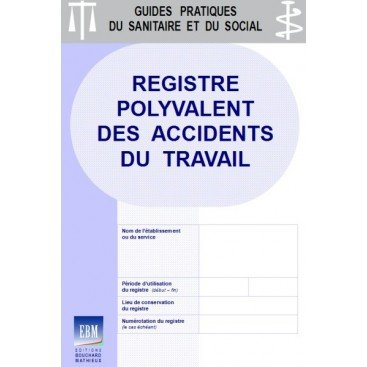 Accidents du travail : registre polyvalent