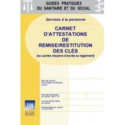 Carnet d'attestations de remise/restitution des clés (ou autres moyens d'accès au logement)
