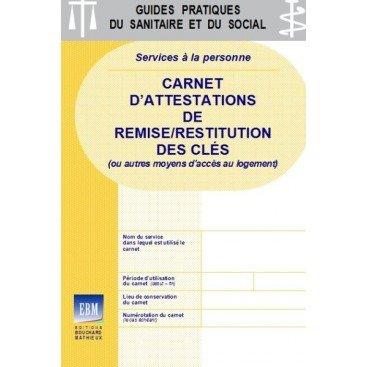 Carnet D Attestations De Remise Restitution Des Cles Ou Autres