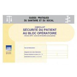Check-list - Sécurité au bloc opératoire (version 2016 : carnet de 50 feuillets autocopiants)