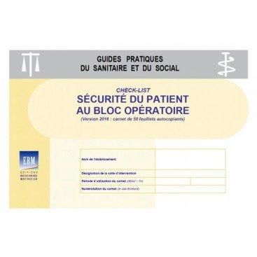 Check-list - Sécurité au bloc opératoire (version : carnet de 50 feuillets autocopiants)