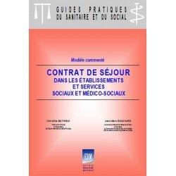 Contrat de séjour dans les établissements et services sociaux et médico-sociaux