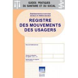 Mouvements des usagers : registre de traçabilité