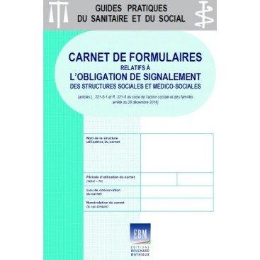 Carnet de formulaires relatifs à l'obligation de signalement des structures sociales