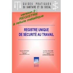 Registre unique de sécurité au travail - version 2 : registre à reliure métallique