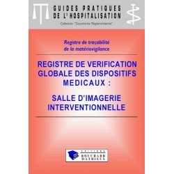Registre de vérification globale des dispositifs médicaux - Salle d'imagerie interventionnelle