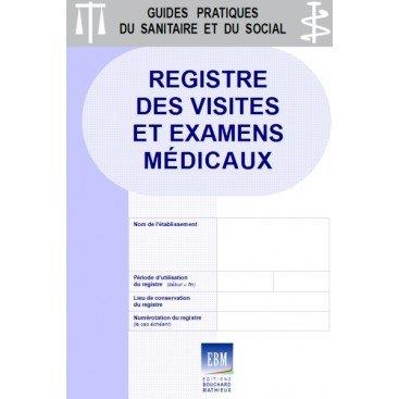 Registre des visites et examens médicaux