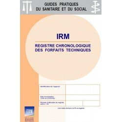 IRM (imagerie par résonance magnétique ou remnographie) - Registre chronologique des forfaits techniques 2019