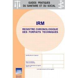 IRM (imagerie par résonance magnétique ou remnographie) - Registre chronologique des forfaits techniques 2021