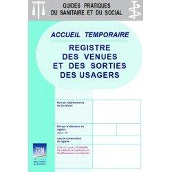 Accueil temporaire : registre des venues et des sorties des usagers