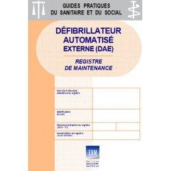 Défibrillateur automatisé externe (DAE) - Registre de maintenance