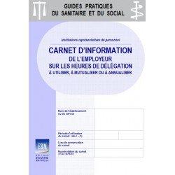 Carnet d'information de l'employeur sur les heures de délégation à utiliser, à mutualiser ou à annualiser