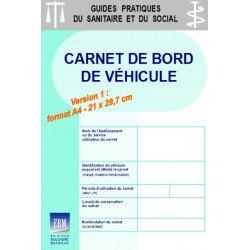 Carnet de bord de véhicule : version A4 (21 x 29,7 cm)