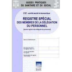 CSE : Registre spécial des membres de la délégation du personnel (ancien registre des délégués )