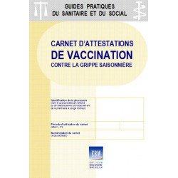Carnet d'attestations de vaccination contre la grippe saisonnière (autocopiant)