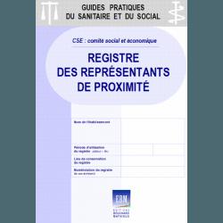 CSE : Registre des représentants de proximité